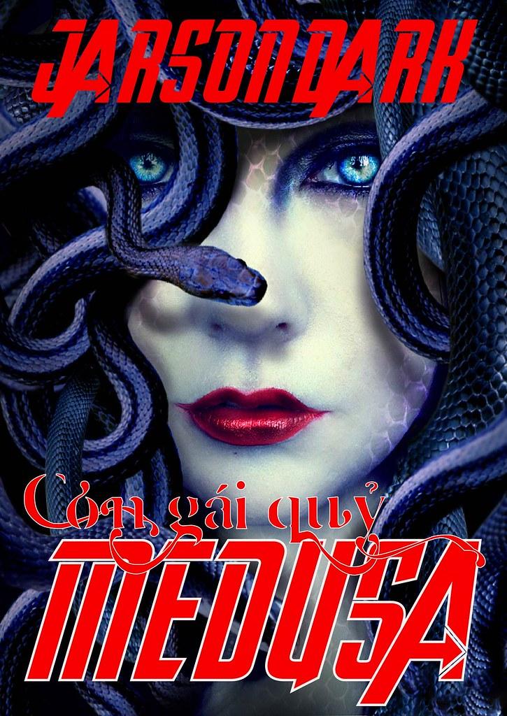 Con Gái Quỷ Medusa - Jarson Dark