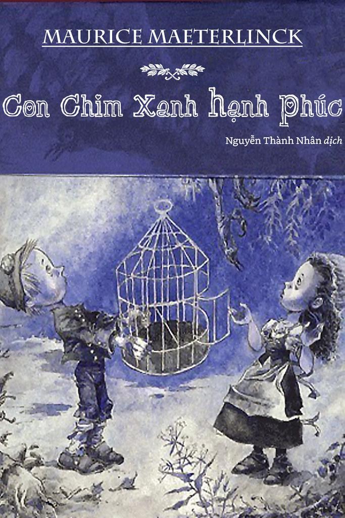 Con Chim Xanh Hạnh Phúc - Maurice Maeterlinck