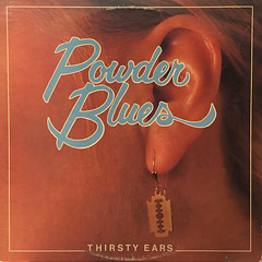 POWDER BLUES:THIRSTY EARS(JACKET A)