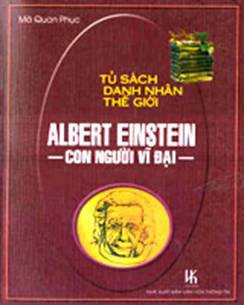 Albert Einstein - Con Người Vĩ Đại - Mã Quan Phục.