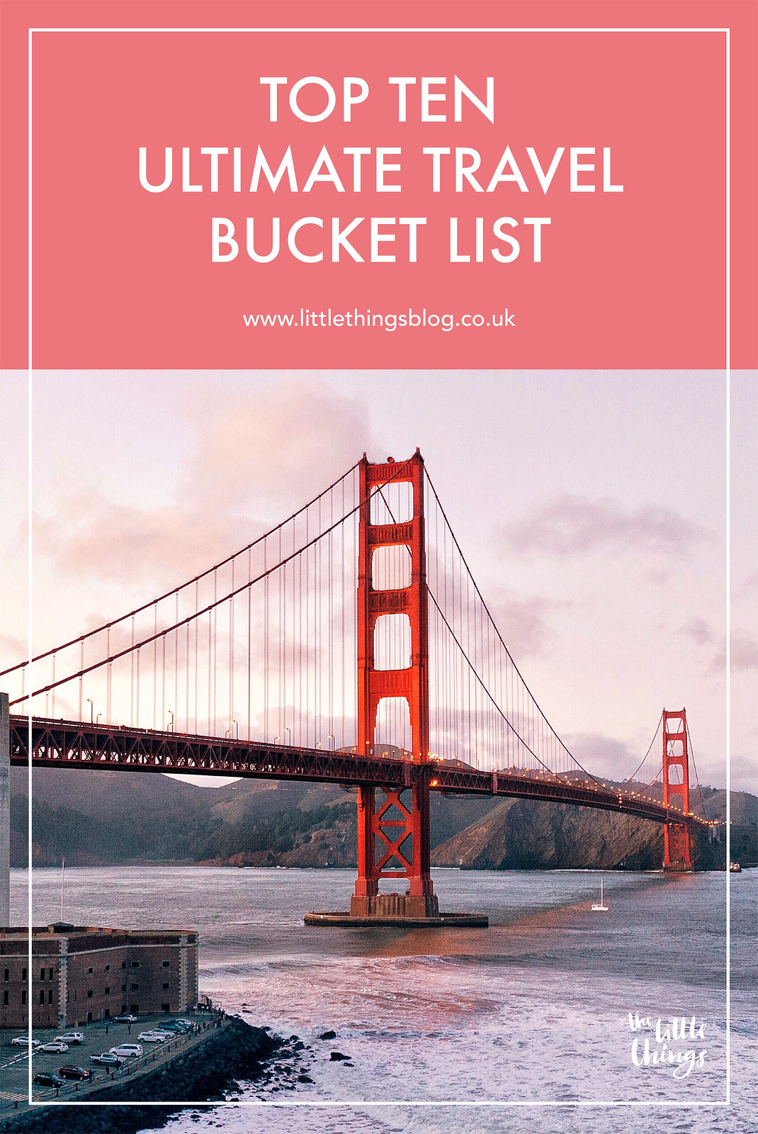 Top 10 ultimate travel bucket list travel blogger UK