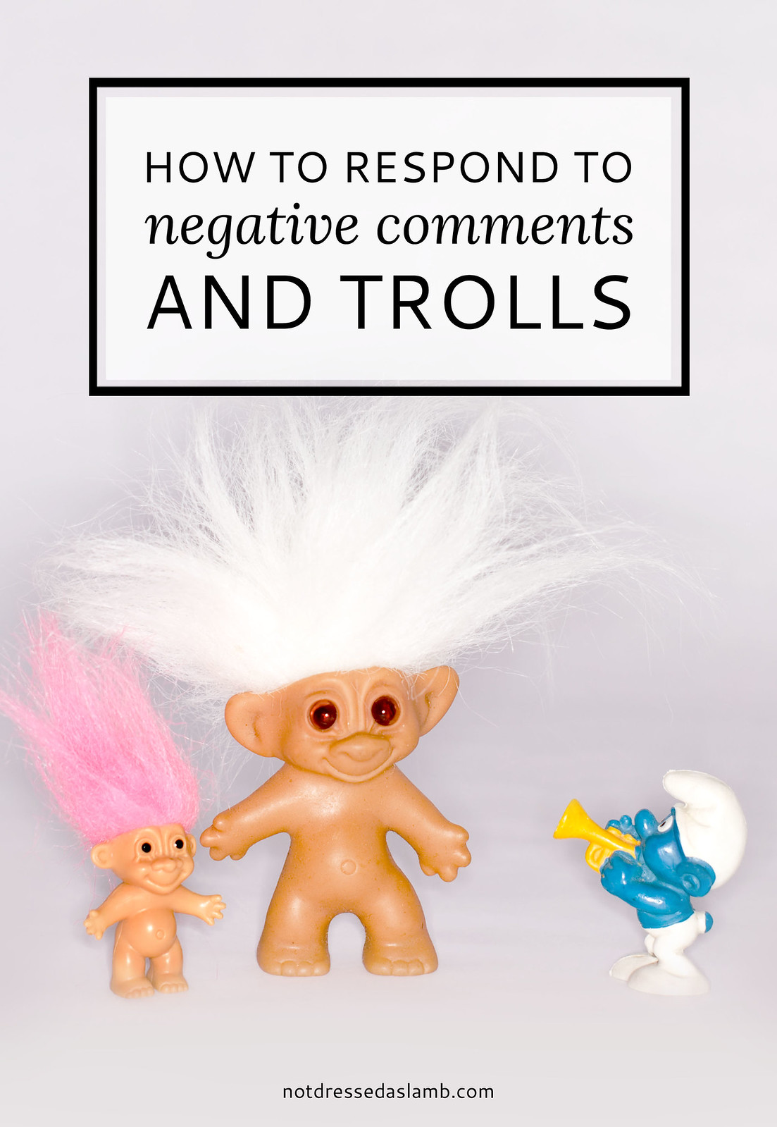 Blogging Tips | How to Respond to Negative Comments and Trolls