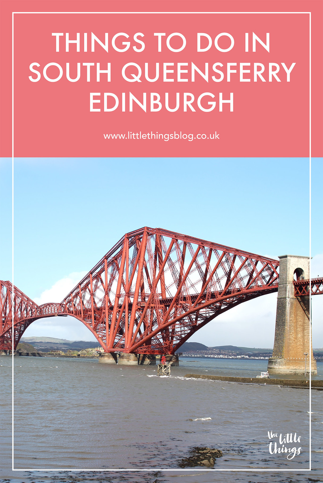 Things to do in South Queensferry Forth Road Bridge Edinburgh Scotland UK travel blogger