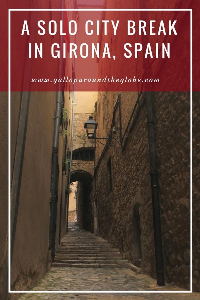 A Solo City Break in Girona, Spain