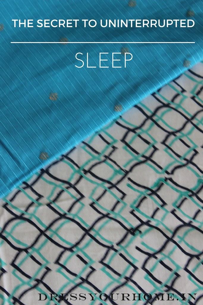 The secret to uninterrupted sleep.