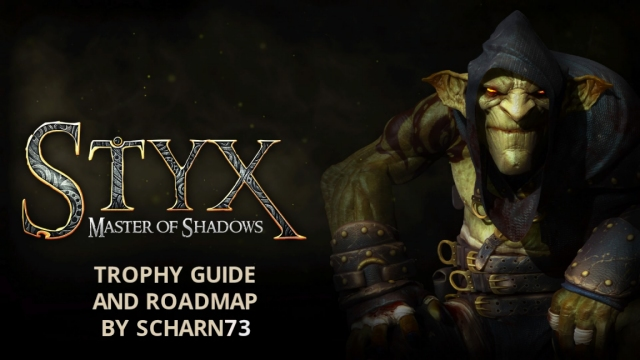styx master of shadows trophy guide and road map rh playstationtrophies org playstation 4 trophy guide playstation trophy guide nioh