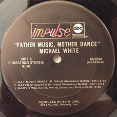 MICHAEL WHITE:FATHER MUSIC, MOTHER DANCE(LABEL SIDE-B)