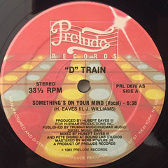 D TRAIN:SOMETHNG'S ON YOUR MIND(LABEL SIDE-A)