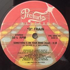 D TRAIN:SOMETHNG'S ON YOUR MIND(LABEL SIDE-A)
