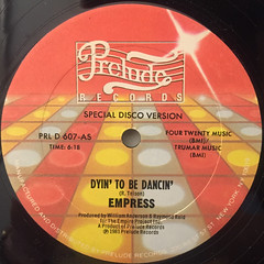 EMPREES:DYIN' TO BE DANCIN'(LABEL SIDE-A)