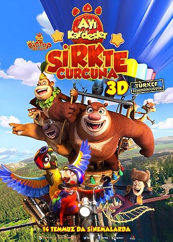 Ayı Kardeşler: Sirkte Curcuna - Boonie Bears III – Boonie Bears: The Big Top Secret (2017)