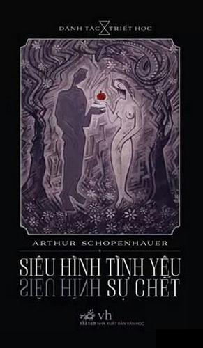 Siêu Hình Tình Yêu, Siêu Hình Sự Chết - Arthur Schopenhauer