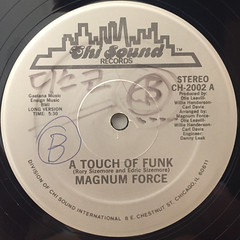 MAGNUM FORCE:A TOUCH OF FUNK(LABEL SIDE-A)
