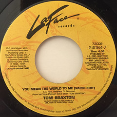 TONI BRAXTON:YOU MEAN THE WORLD TO ME(LABEL SIDE-A)