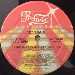 D TRAIN:SOMETHNG'S ON YOUR MIND(LABEL SIDE-B)