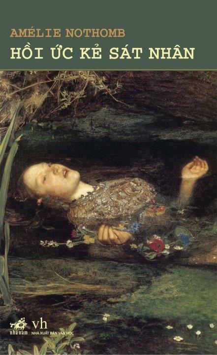 Hồi Ức Kẻ Sát Nhân - Amelie Nothomb