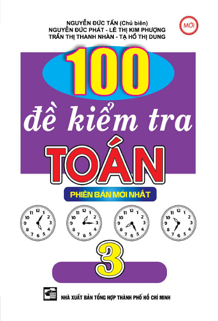 100 Đề Kiểm tra Toán 3 - Collect 100  MathsTests for 3rd Grade  Practice