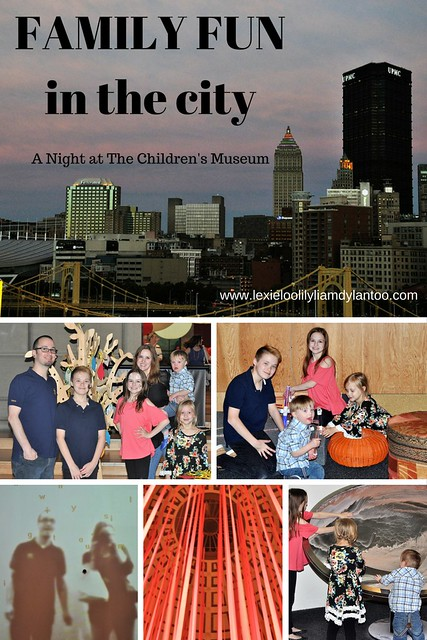 Family Fun in the City - A Night at The Children's Museum of Pittsburgh