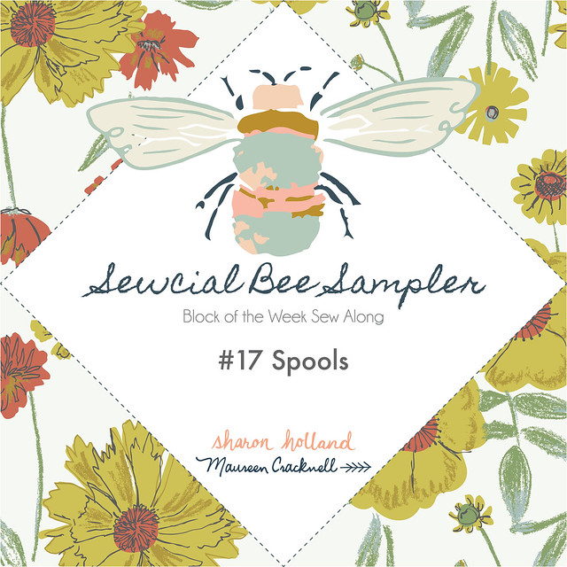 Sewcial Bee Sampler Week 17 Block: Spools