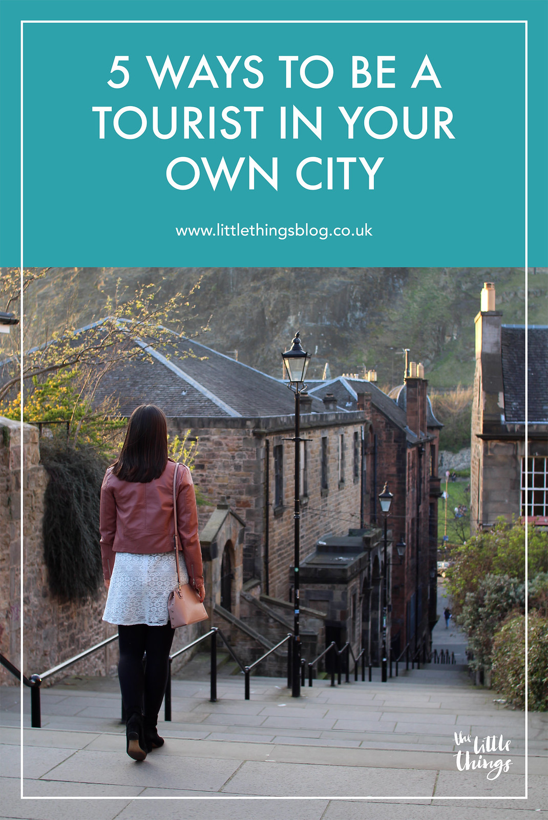 How to be a tourist in your own city Scotland Edinburgh UK travel blogger