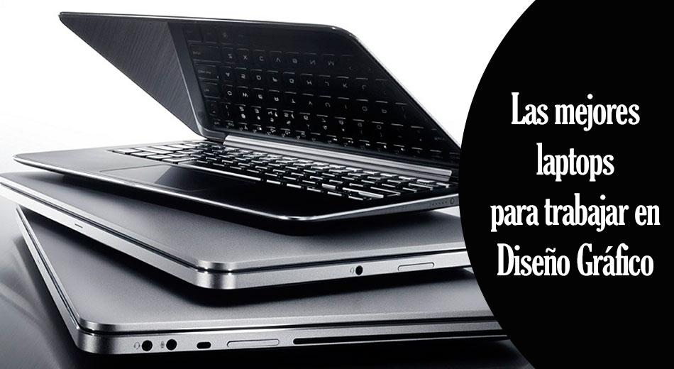 las mejores laptops para trabajar en diseño gráfico