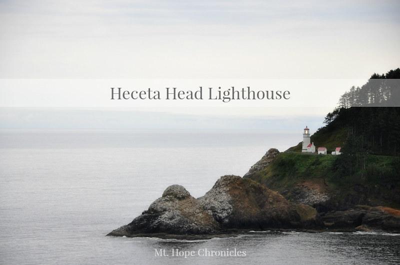 Heceta Head Lighthouse @ Mt. Hope Chronicles