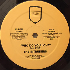 THE INTRUDERS:WHO DO YOU LOVE(LABEL SIDE-B)