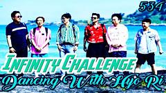 Infinity Challenge Ep.534