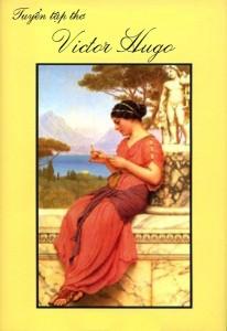 Tuyển Tập Thơ Victor Hugo - Victor Hugo