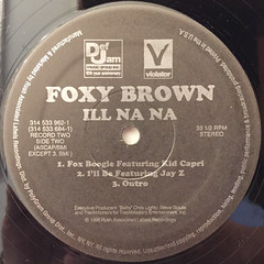 FOXY BROWN:ILL NA NA(LABEL SIDE-D)