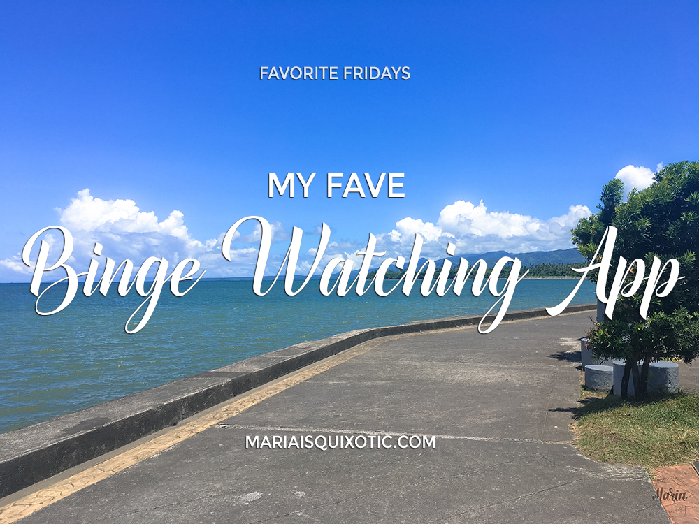 My Fave Binge Watching App