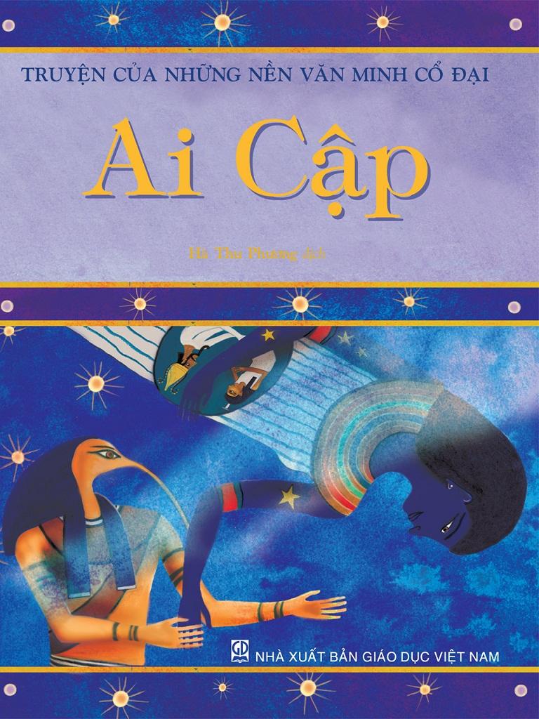 Truyện Của Những Nền Văn Minh Cổ Đại Ai Cập - Hà Thu Phương