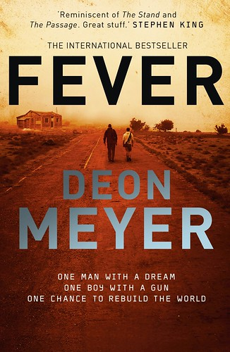 Deon Meyer, Fever