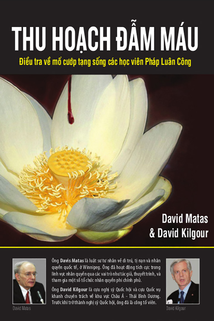 Thu Hoạch Đẫm Máu - David Matas & David Kilgour