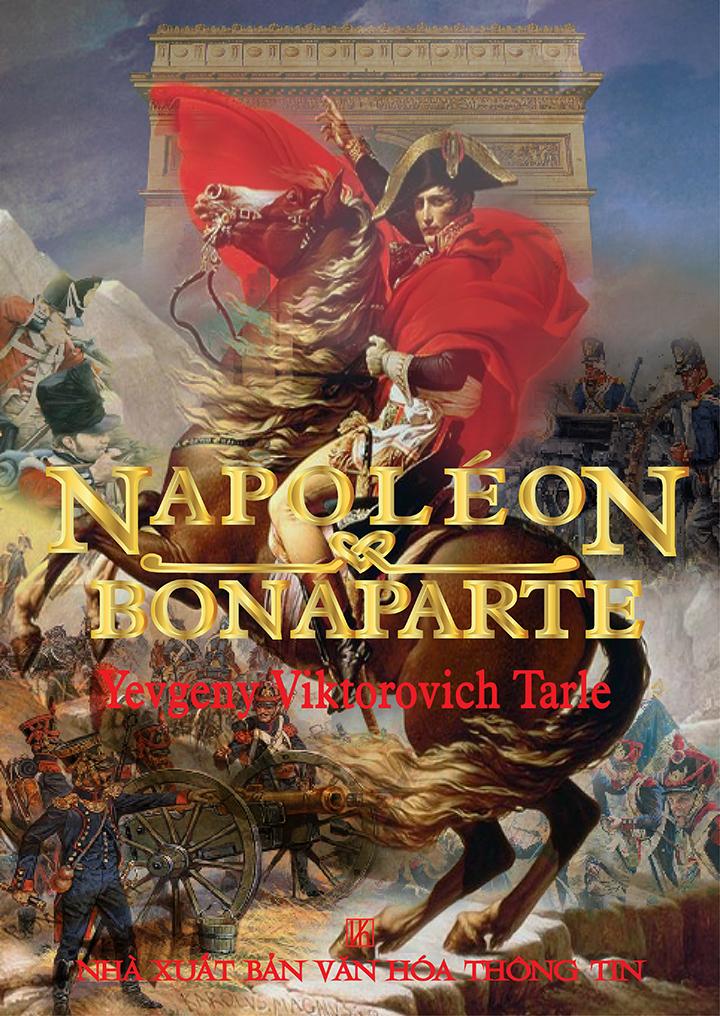 Napoleon Bonaparte - Yevgeny Viktorovich Tarle