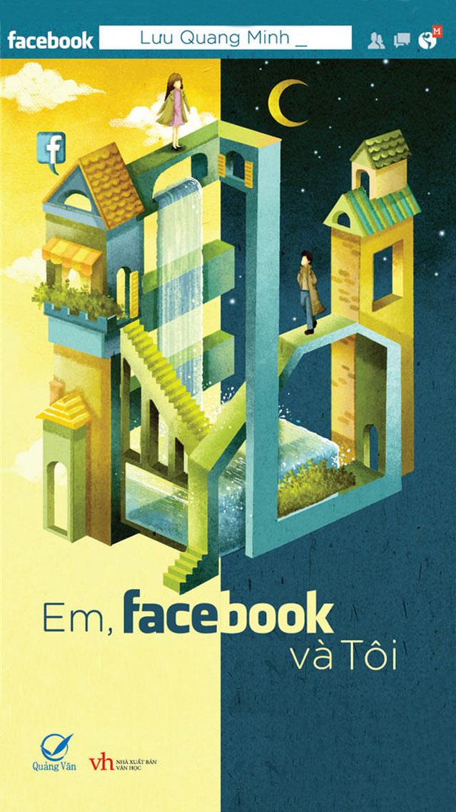 Em, Facebook và Tôi - Lưu Quang Minh
