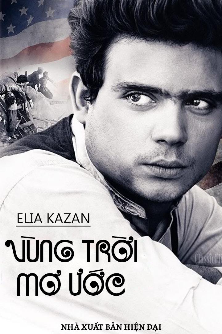 Vùng Trời Mơ Ước - Elia Kazan