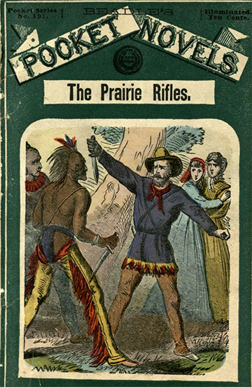 Thomas, Henry J., Mrs. The Prairie Rifles, or, The Captives of New Mexico: a Romance of the Southwest. New York: Beadle and Adams, [1868]. Print.