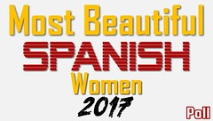 Most Beautiful Spanish Women 2017 Poll