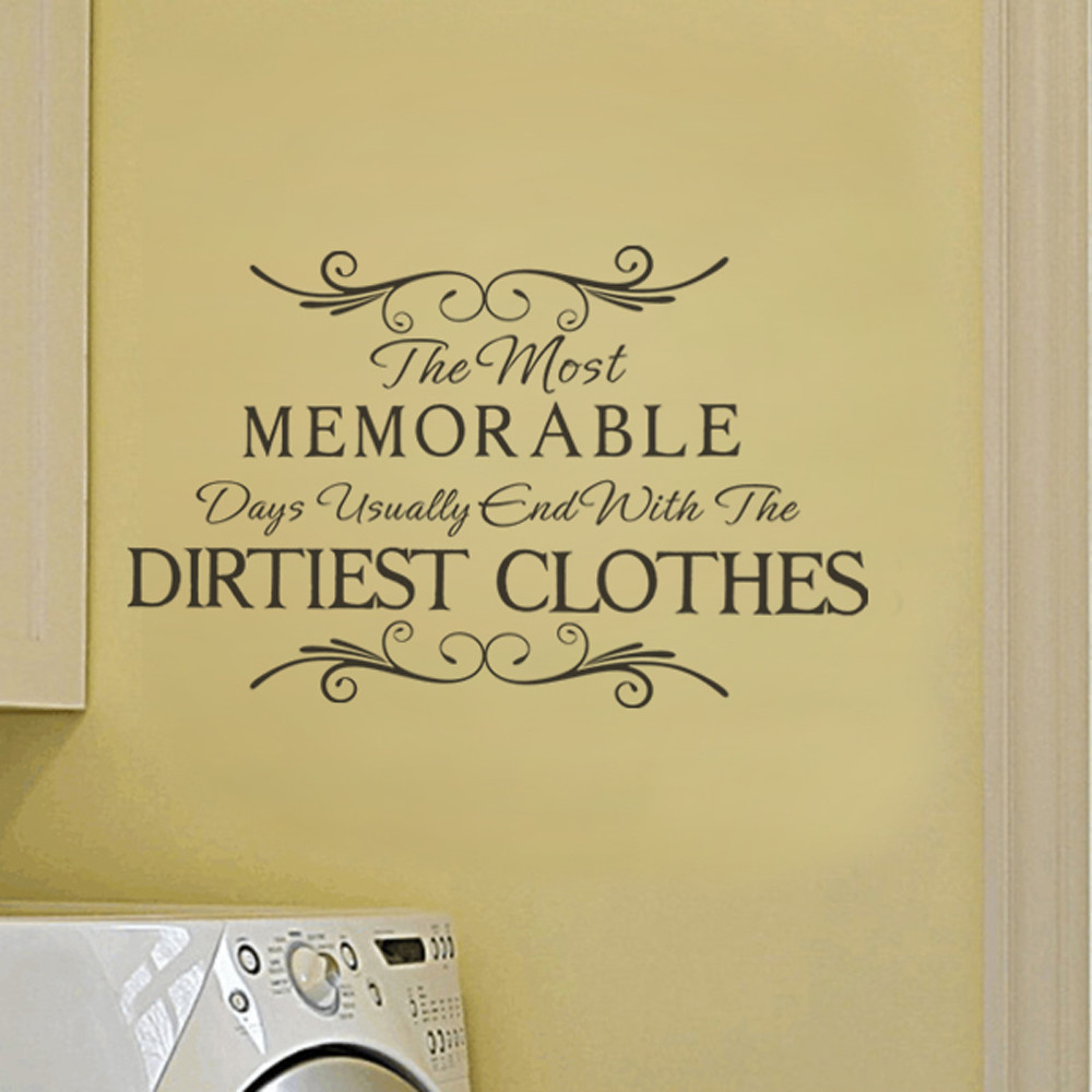 Laundry Room Wall Sticker the Most Memorable Inspirational Quote ...