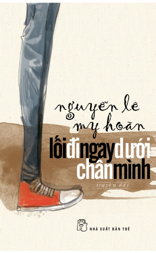 Lối Đi Ngay Dưới Chân Mình - Nguyễn Lê My Hoàn