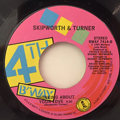 SKIPWORTH & TURNER:THINKING ABOUT YOUR LOVE(LABEL SIDE-B)