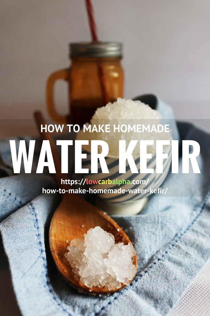 ... How to make Water Kefir - by lowcarbalpha