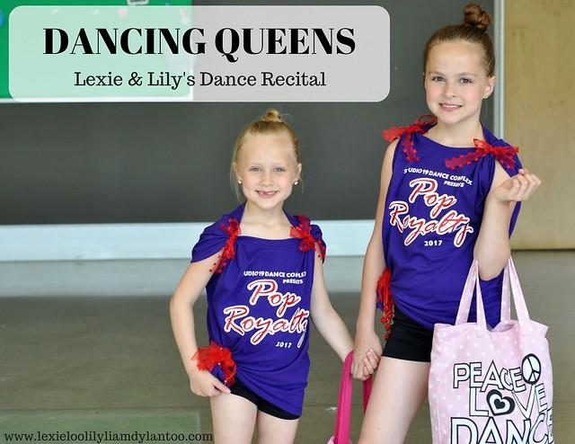 DANCING QUEENS - Lexie & Lily's Dance Recital