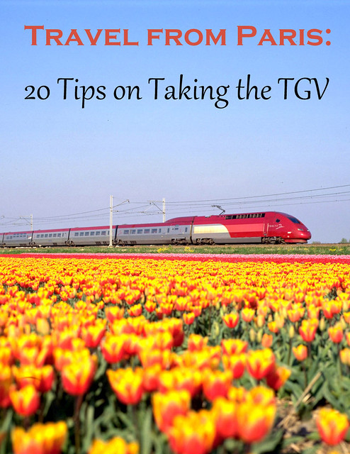 Travel from Paris: 20 Tips on Taking the TGV