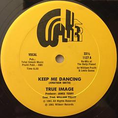 TRUE IMAGE:KEEP ME DANCING(LABEL SIDE-A)