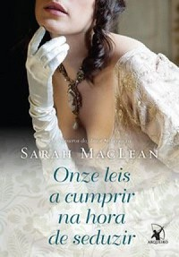 19-Onze Leis a Cumprir na Hora de Seduzir - Os Números do Amor #3 - Sarah MacLean