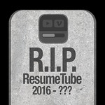 R.I.P. ResumeTube?