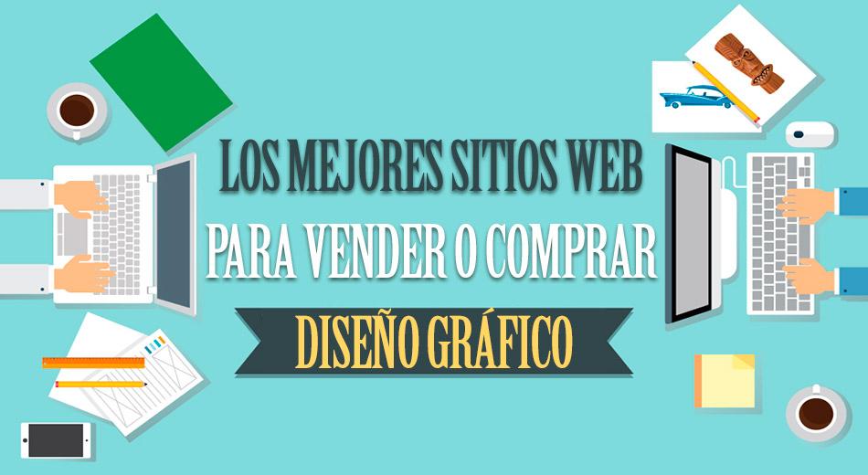 Los mejores sitios web para vender o comprar diseño gráfico