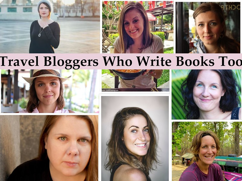 Travel Bloggers Who Write Books Too